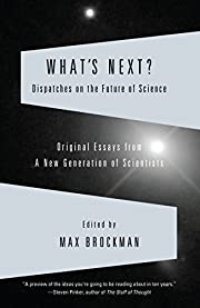 What's Next: Dispatches on the Future of…