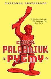 Pygmy af Chuck Palahniuk