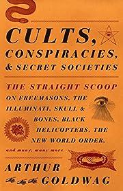 Cults, Conspiracies, and Secret Societies:…