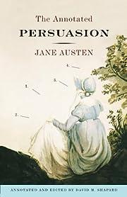 The Annotated Persuasion de Jane Austen