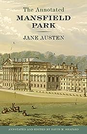 The Annotated Mansfield Park de Jane Austen