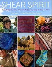 Shear Spirit: Ten Fiber Farms, Twenty…