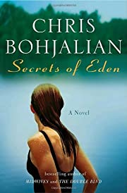 Secrets of Eden: A Novel por Chris Bohjalian