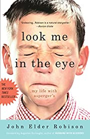 Look me in the eye : my life with…