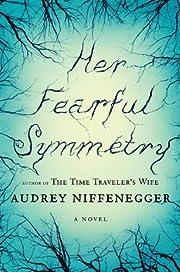 Her Fearful Symmetry av Audrey Niffenegger