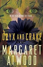 Oryx and Crake – tekijä: Margaret Atwood