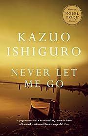 Never Let Me Go – tekijä: Kazuo Ishiguro