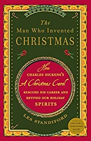 The Man Who Invented Christmas: How Charles…