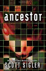 Ancestor: A Novel af Scott Sigler