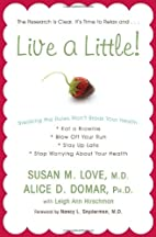 Live a Little!: Breaking the Rules…