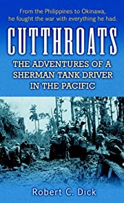 Cutthroats: The Adventures of a Sherman Tank…