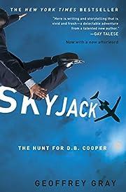 Skyjack: The Hunt for D. B. Cooper de…