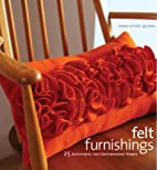 Felt Furnishings: 25 Accessories for…