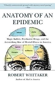 Anatomy of an Epidemic: Magic Bullets,…
