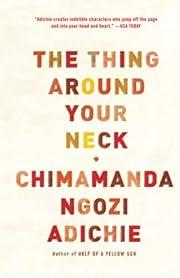 The Thing Around Your Neck – tekijä:…
