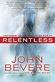 Relentless: The Power You Need to Never Give…