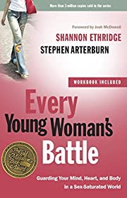 Every Young Woman's Battle: Guarding…