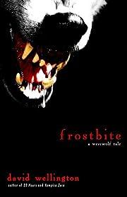 Frostbite: A Werewolf Tale door David…