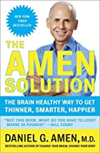 The Amen Solution: The Brain Healthy Way to…