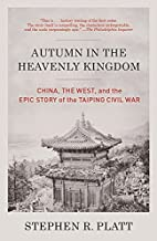 Autumn in the Heavenly Kingdom: China, the…
