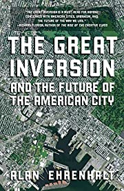 The Great Inversion and the Future of the…