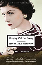 Sleeping with the Enemy: Coco Chanel's…