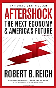 Aftershock: The Next Economy and…