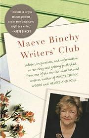 The Maeve Binchy Writers' Club de Maeve…