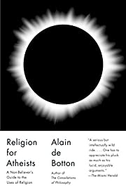 Religion for Atheists: A Non-believer's…