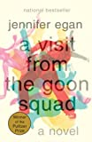 A Visit From the Goon Squad (2010) (Book) written by Jennifer Egan