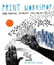 Print Workshop: Hand-Printing Techniques and…