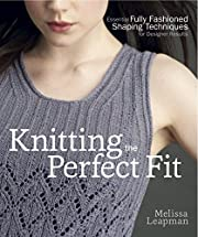 Knitting the Perfect Fit: Essential Fully…