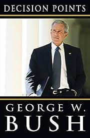 Decision Points de George W. Bush