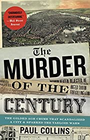 The Murder of the Century: The Gilded Age…