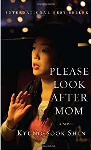 Please Look After Mom af Kyung-Sook Shin