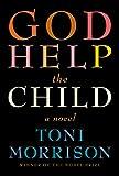 God Help the Child: A novel de Toni Morrison