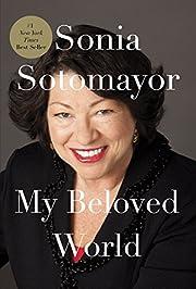 My Beloved World af Sonia Sotomayor