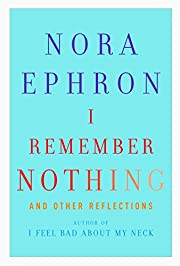 I Remember Nothing: and Other Reflections af…