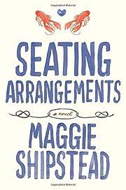 Seating Arrangements af Maggie Shipstead