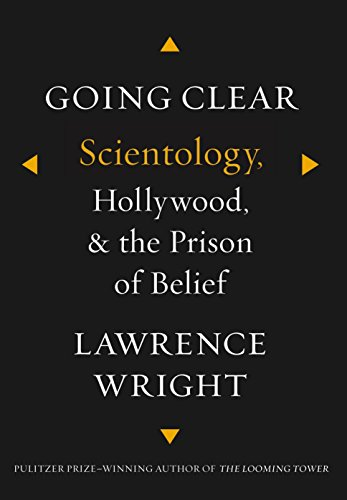 Going Clear: Scientology, Hollywood, and the Prison of Belief, Wright, Lawrence