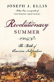 Revolutionary Summer: The Birth of American…