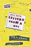 All New Letters From a Nut (2010) (Book) written by Ted L. Nancy