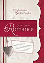 Everything Romance: A Celebration of Love…
