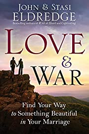 Love and War: Find Your Way to Something…
