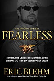 Fearless: The Undaunted Courage and Ultimate…