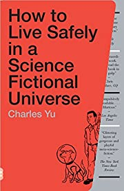 How to Live Safely in a Science Fictional…