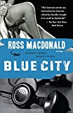 Blue City (1947) (Book) written by Ross Macdonald