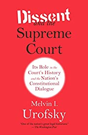 Dissent and the Supreme Court: Its Role in…