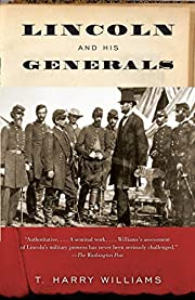 Lincoln and His Generals (Vintage Civil War…