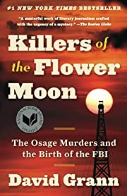 Killers of the Flower Moon : the Osage…